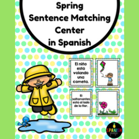 Spring Sentence Matching Center in Spanish (Centros de emparejar oraciones fotos)