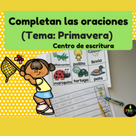 Completa las oraciones primavera (Complete the Sentences in Spanish)