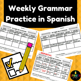 Spanish Weekly Grammar Practice (Correct Sentences Errors in Spanish)